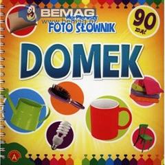 MÓJ PIERWSZY FOTO SŁOWNIK- DOMEK ALEX