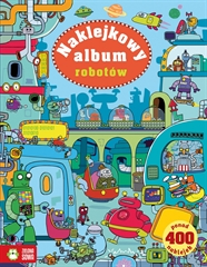 Naklejkowy album. Naklejkowy album robotów.