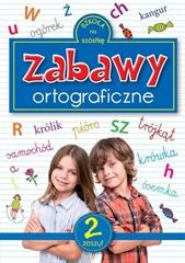 ZABAWY ORTOGRAFICZNE 2. NOWE