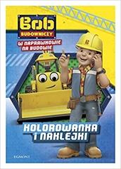 Bob Budowniczy. W Naprawkowie na budowie